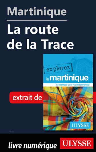 Martinique - La route de la Trace