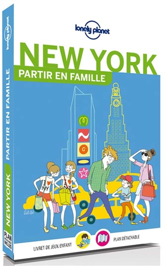 Lonely Planet Partir en Famille New York, 1re Éd.