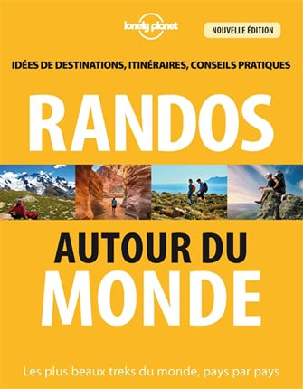 Lonely Planet Randos Autour du Monde