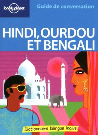Lonely Planet Guide de Conversation Hindi, Urdu et Bengali