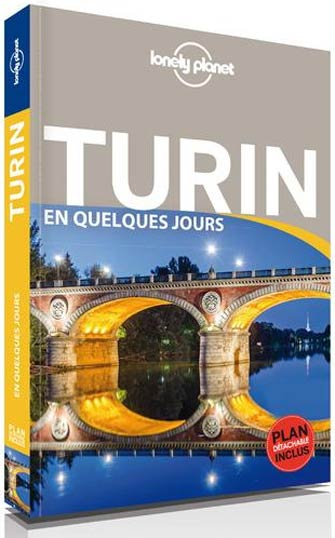 Lonely Planet en Quelques Jours Turin