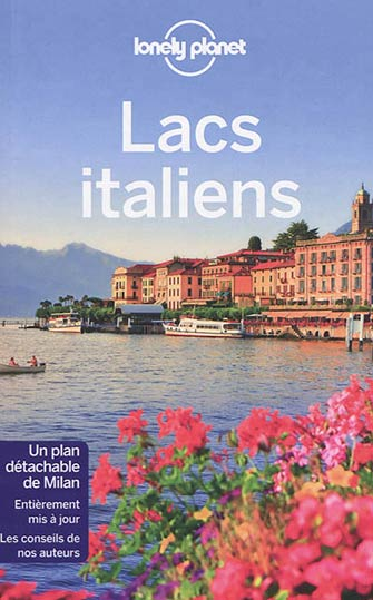 Lonely Planet les Lacs Italiens