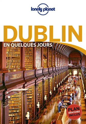 Lonely Planet en Quelques Jours Dublin