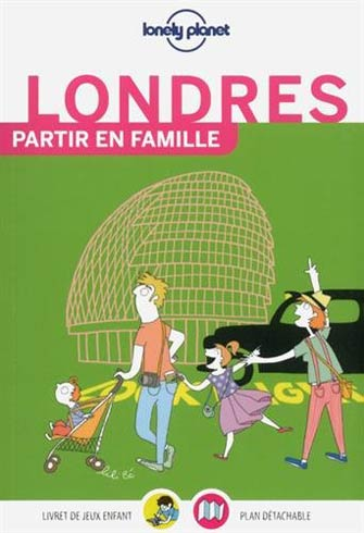 Lonely Planet Partir en Famille Londres