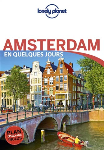 Lonely Planet en Quelques Jours Amsterdam
