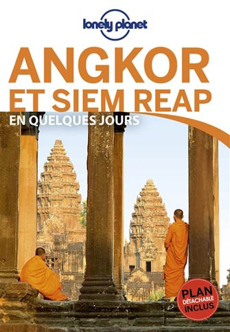 Lonely Planet en Quelques Jours Angkor