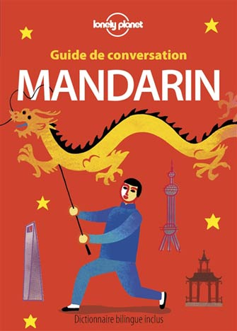 Lonely Planet Guide de Conversation Mandarin (Chinois)