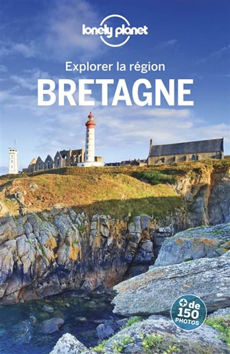 Lonely Planet Explorer la Bretagne