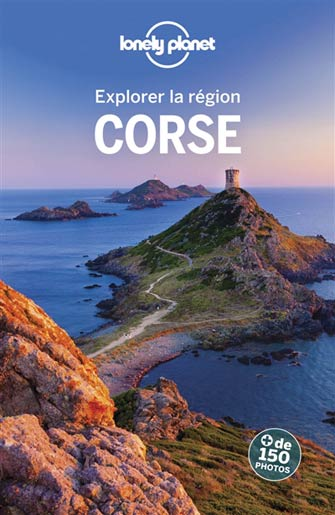 Lonely Planet Explorer la Corse