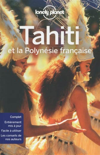 Lonely Planet Tahiti - Polynésie Française