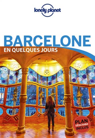 Lonely Planet en Quelques Jours Barcelone