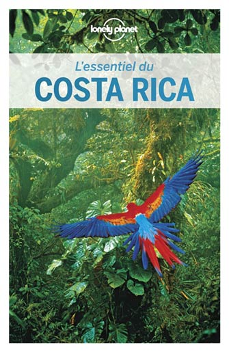 Lonely Planet Essentiel du Costa Rica