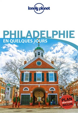 Lonely Planet en Quelques Jours Philadelphie