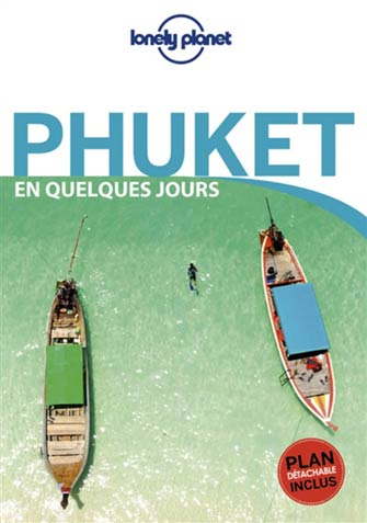 Lonely Planet en Quelques Jours Phuket