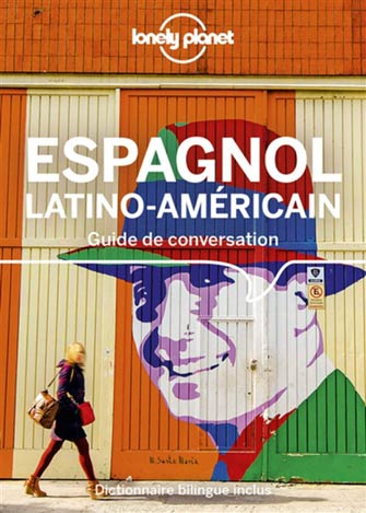 Lonely Planet Guide Conversation Espagnol Latino-Américain