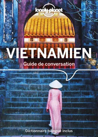 Lonely Planet Guide de Conversation Vietnamien