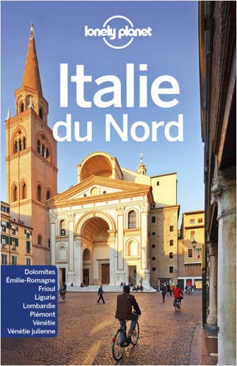 Lonely Planet Italie du Nord