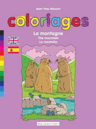 Coloriages: la Montagne / the Mountain / la Montaña