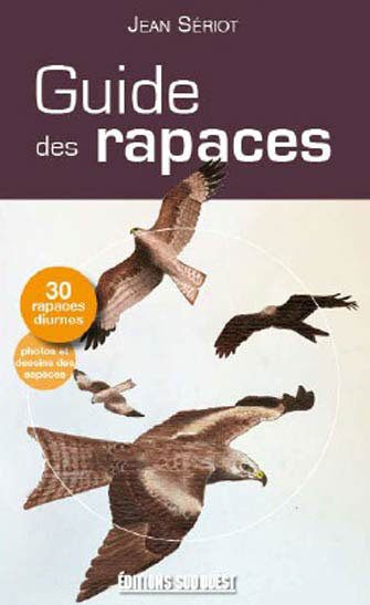 Guide des Rapaces de France