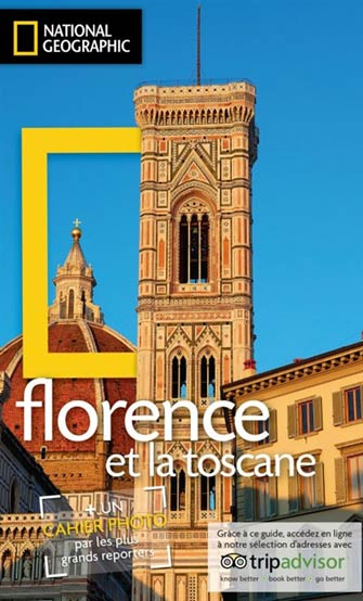 National Geographic Florence & la Toscane