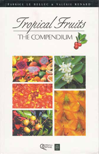 The Compendium of Tropical Fruits