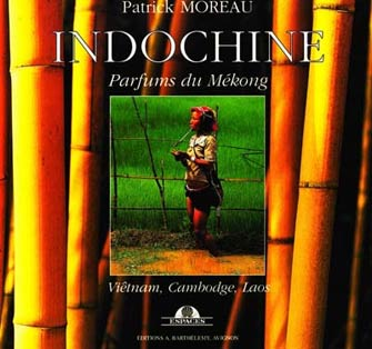 Indochine, Parfums du Mékong