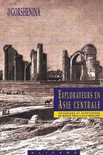 Explorateurs en Asie Centrale