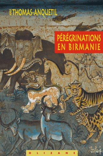 Pérégrinations en Birmanie
