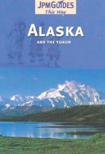 This Way Alaska and Yukon