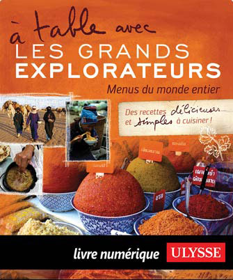 À table avec Les Grands Explorateurs - Menus du monde