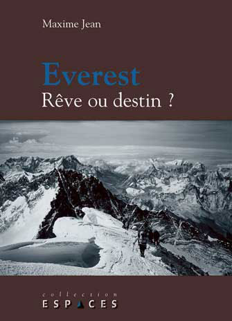 Everest: Rêve Ou Destin?