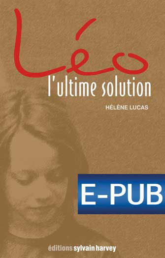 Léo, l'Ultime Solution (ePub)