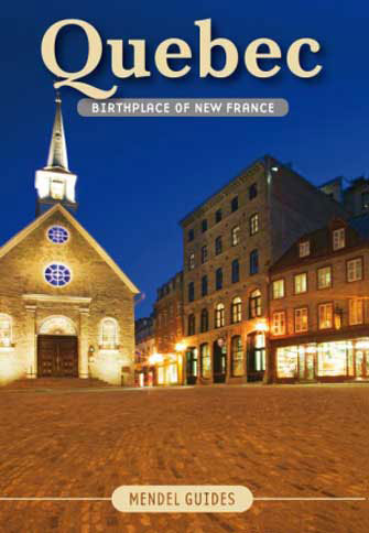 Quebec, Birthplace of New France, Vol.2