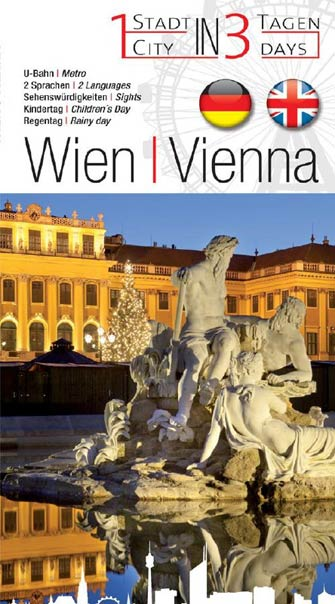 Vienna, 1 City in 3 Days