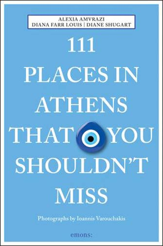 111 Places in Athens That You Shouldn