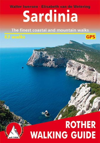 Sardinia, the Finest Coastal and Mountain Walks