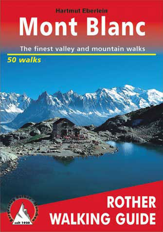 Mont Blanc, the Finest Valley and Mountain Walks