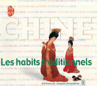 Les Habits Traditionnels en Chine