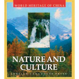 World Heritage of China, Nature & Culture