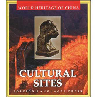 World Heritage of China, Cultural Sites