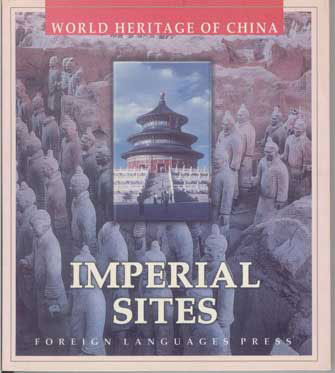 World Heritage of China, Imperial Sites