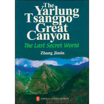 The Yarlung Tsangpo Great Canyon, Last Secret World (Tibet)