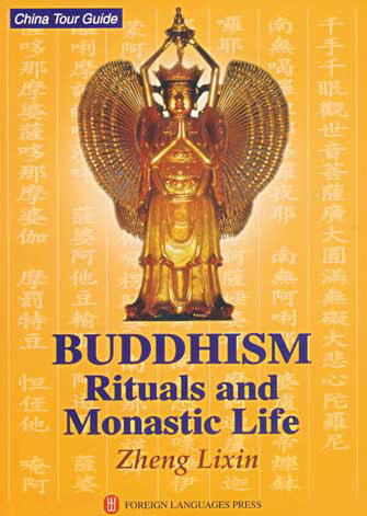 Buddhism: Rituals and Monastic Life