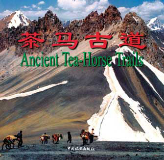 Ancient Tea Horse Trails