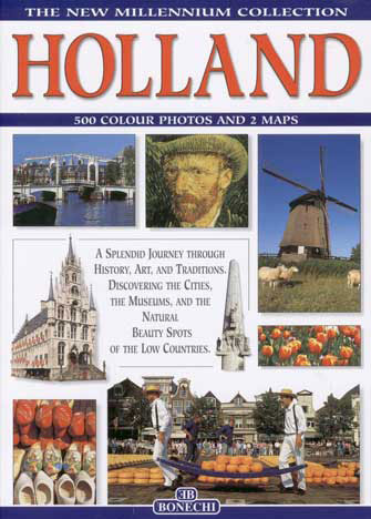 New Millenium: Holland