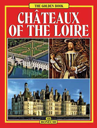 Golden: Châteaux of the Loire