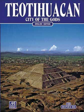 Teotihuacan, City of the Gods