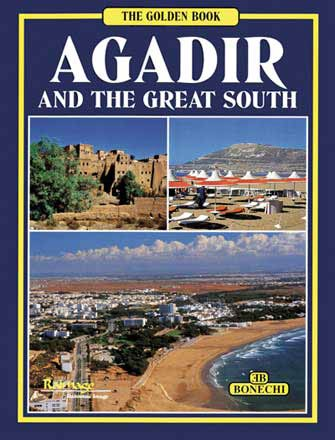 Golden: Agadir & the Great South of Morocco