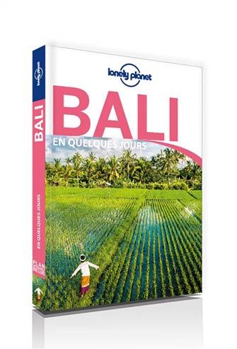 Lonely Planet en Quelques Jours Bali