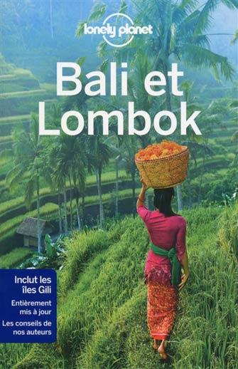 Lonely Planet Bali & Lombok   Lonely Planet Français